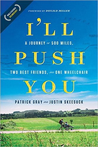 I'll Push You- A Journey of 500 Miles, Two Best Friends,.jpg