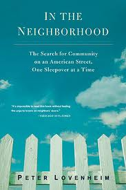 In the Neighborhood- The Search for Community on an American Street,.jpg