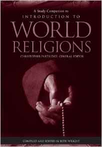 Introduction to World Religions edited by Christopher Partridge (Fortress).jpg