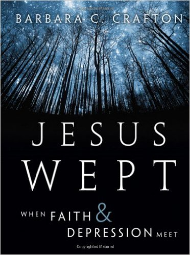 Jesus Wept- When Faith and Depression .jpg