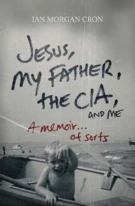 Jesus-My-Father-The-CIA-and-Me2.jpg