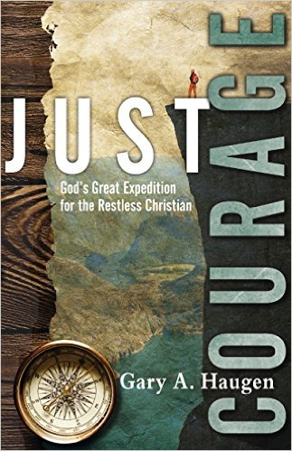 Just Courage- God's Great Expedition for the Restless Christian .jpg