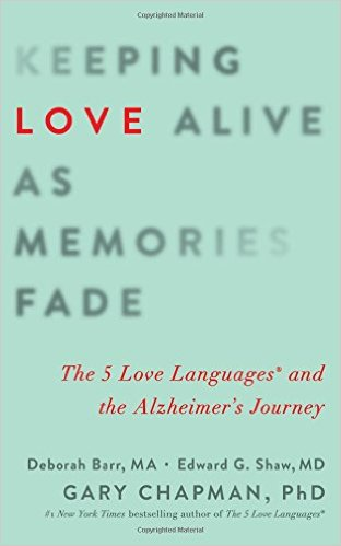 Keeping Love Alive as Memories Fade- The 5 Love Languages.jpg