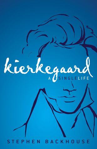 Kierkegaard- A Single Life.jpg