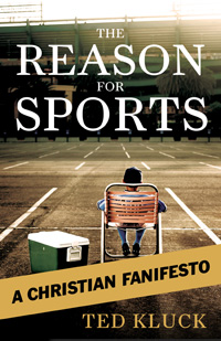 Kluck-The-reason-for-sports-A-Christian-manifesto.jpg