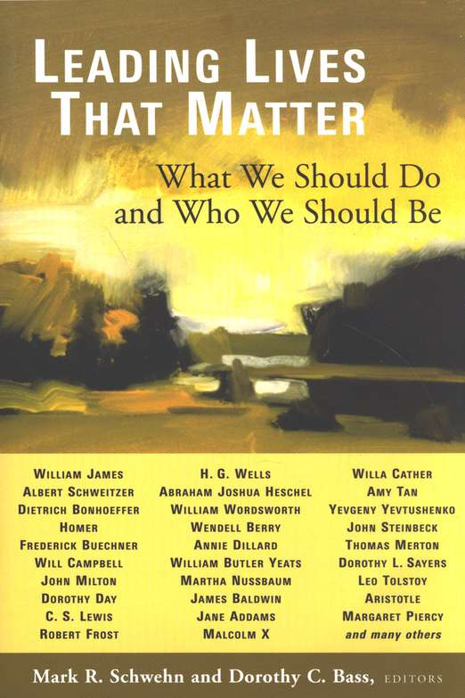 Leading Lives That Matter- What We Should Do and Who We Should Be.jpg