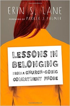 Lessons in Belonging From a Church-Going Commitment Phobe.jpg
