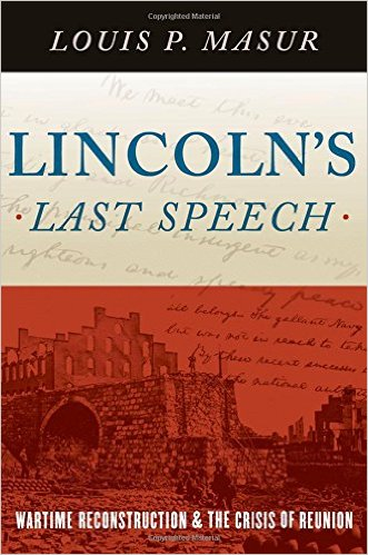 Lincoln's Last Speech- Wartime Reconstruction.jpg