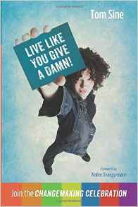 Live Like You Give a Damn! Join the Changemaking Celebration.jpg