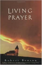Living Prayer Robert Benson.jpg