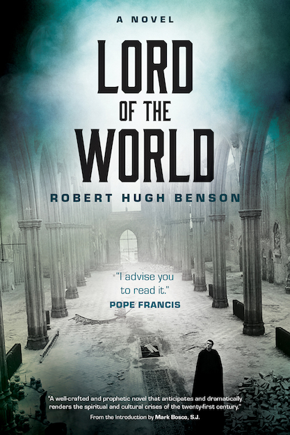Lord of the World Robert Hugh Benson (Christian Classics).jpg