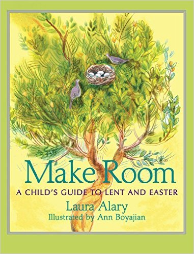 Make Room- A Child's Guide to Lent and Easter .jpg