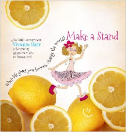 Make a Stand- When Life Gives You Lemons, Change the World! .jpg