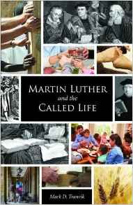 Martin Luther and the Called Life.jpg