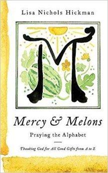 Mercy & Melons- Praying the Alphabet.jpg