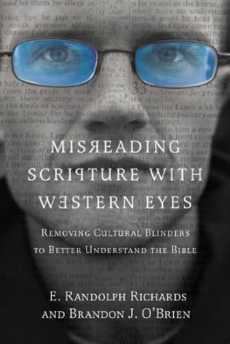 Misreading_Scripture_with_Western_Eyes_Removing_Cultural_Blinders_to_Better_Understand_the_Bible-74635.jpg