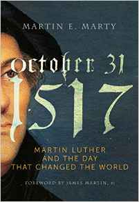 October 31, 1517- Martin Luther and the Day That Changed the World.jpg