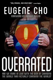 Overrated- Are We More in Love with the Idea of Changing the World.jpg