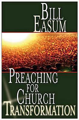 Preaching-for-Church-Transformation-Easum-Bill-9781426710629.jpg