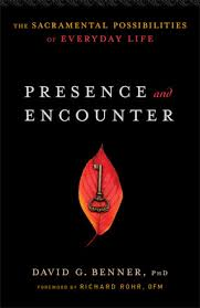 Presence and Encounter- The Sacramental Possibilities.jpg
