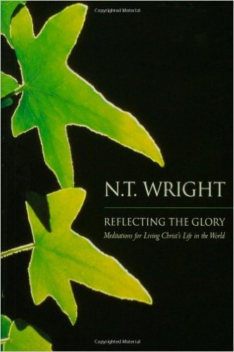 Reflecting the Glory- Meditation for Living Christ's Life in the World .jpg