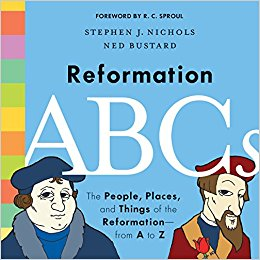 Reformation ABCs- The People, Places, and Things of the Reformation.jpg