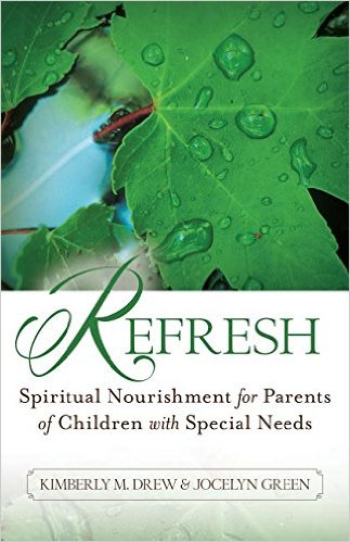 Refresh- Spiritual Nourishment for Parents of Children With Special Needs.jpg