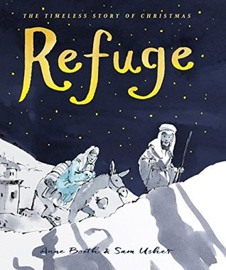 Refuge- The Timeless Story of Christmas Anne Booth .jpg