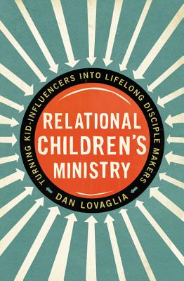 Relational Children's Ministry- Turning Kid-Influencers into Lifelong Disciple-makers.jpg