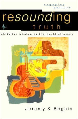 Resounding Truth- Christian Wisdom in the World of Music.jpg