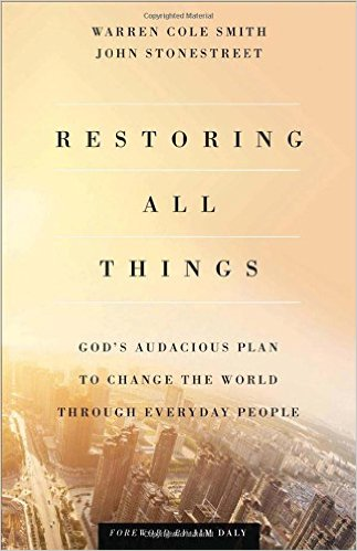 Restoring All Things- God's Audacious Plan to Change the World.jpg