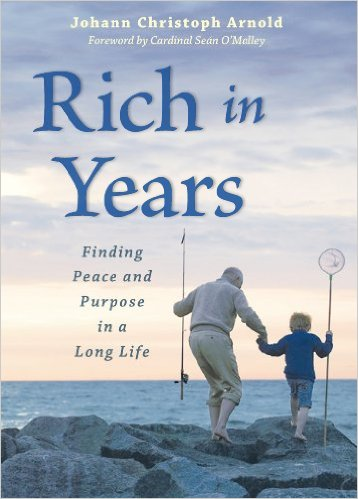 Rich in Years- Finding peace and Purpose in A Long Life.jpg