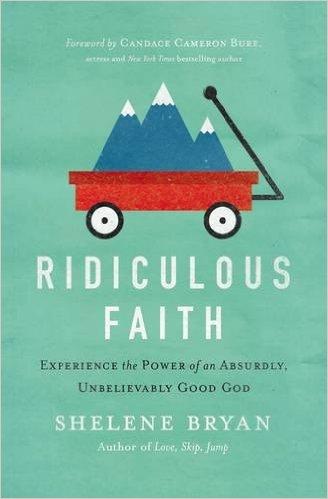 Ridiculous Faith- Experience the Power of an .jpg