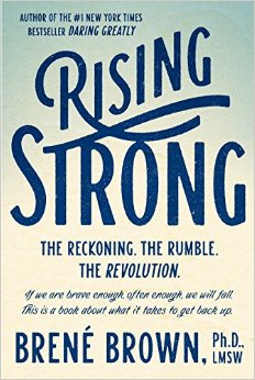 Rising Strong- The Reckoning, the Ruble, the Revolution Brene Brown.jpg