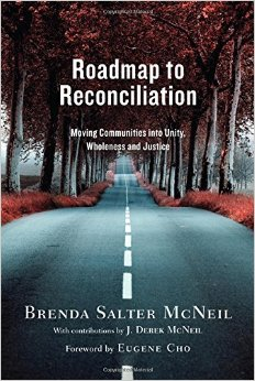 Roadmap to Reconciliation- Moving Communities into Unity, Wholeness, and Justice Brenda Salter McNeil.jpg