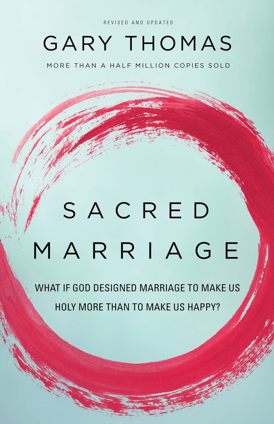 Sacred Marriage- What If God Designed Marriage.jpg