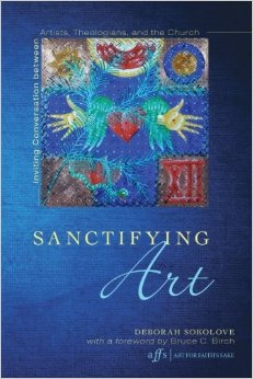 Sanctifying Art- Inviting Conversation Between Artists, Theologians and the Church.jpg