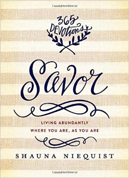 Savor- Living Abundantly Where You Are, As You Are.jpg