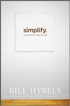Simplify- Ten Practices to Unclutter Your Soul .jpg