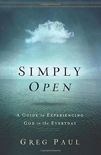 Simply Open- A Guide to Experiencing God in the Everyday.jpg
