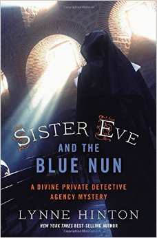 Sister Eve and the Blue Nun- A Divine Private Detective Agency Mystery.jpg