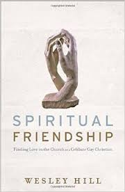 Spiritual Friendship- Finding Love in the Church as a Celibate Gay Christian.jpg
