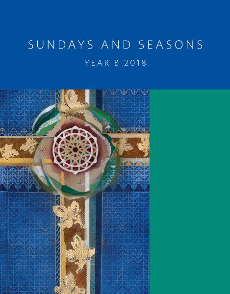 Sundays and Seasons Year B Worship.jpg