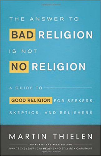 The Answer to Bad Religion Is Not No Religion- A Guide.jpg