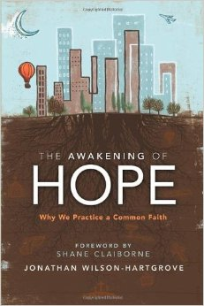 The Awakening of Hope- Why We Practice a Common Faith.jpg