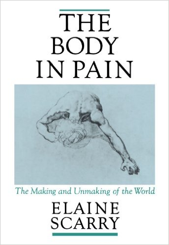 The Body in Pain- The Making and Unmaking of the World.jpg