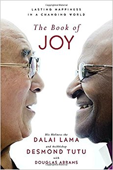 The Book of Joy- Lasting Happiness in a Changing World.jpg