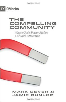 The Compelling Community- Where God's Power Makes a Church Attractive.jpg