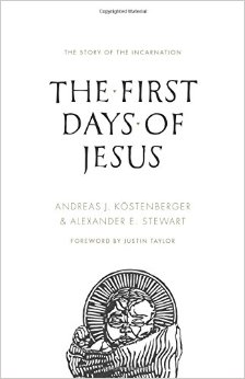 The First Days of Jesus- The Story of the Incarnation .jpg