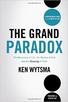 The Grand Paradox- The Messiness of Life, the Mystery of God.jpg